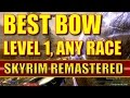 Skyrim Remastered How To Get The Best Bow At Level 1 ANY RACE Special Edition mp3