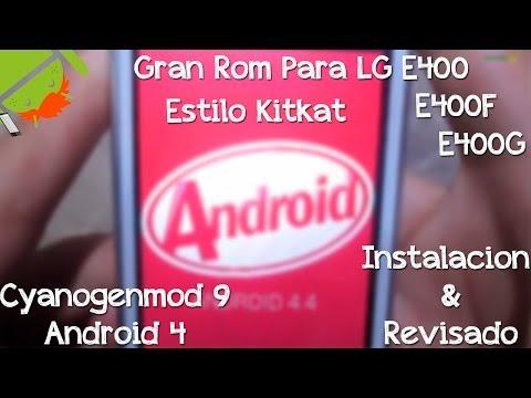 Rom Para LG E400 E400G & E400F   Instalacion & Revisado   Estilo Kitkat   Cyanogenmod 9 Android 4