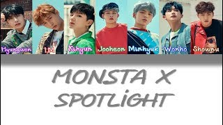 Monsta X - Spotlight [Color Coded Kan/Rom/English Lyrics]