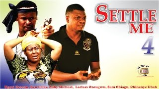 Settle Me Nigerian Movie [Season 4] - the family drama comes to an end