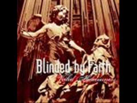 Blinded By Faith - A Slumber In Cobwebs