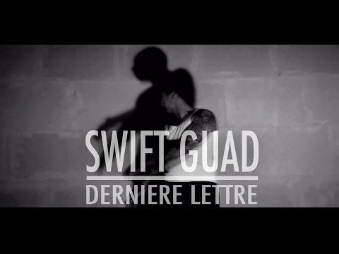 Swift Guad - Dernière lettre