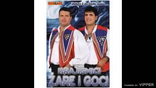 Krajisnici Zare i Goci - Uz Glamocko gluvo - (Audio 2007)