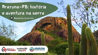 Araruna-PB: história e aventura na serra