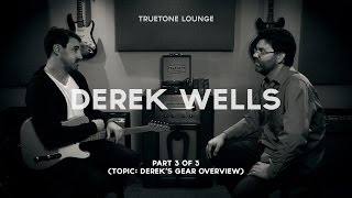 Derek Wells Truetone Lounge (Part 3 of 3) Gear rundown/session tools.