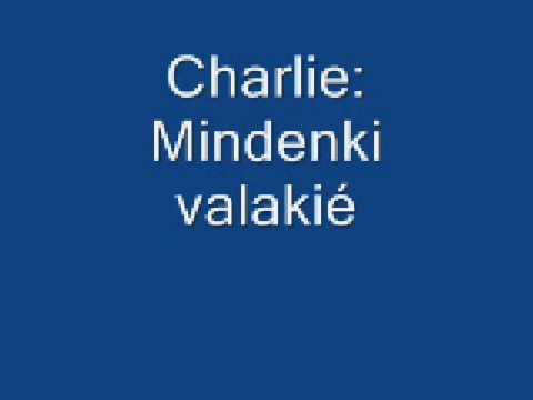 Charlie: Mindenki valaki