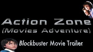 Action Zone/Movies Adventure (Unofficial) Blockbuster Movie Trailer