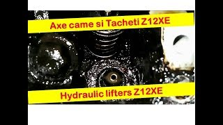 Tacheti Opel Corsa C Z12XE -- Hydraulic Lifters Corsa C