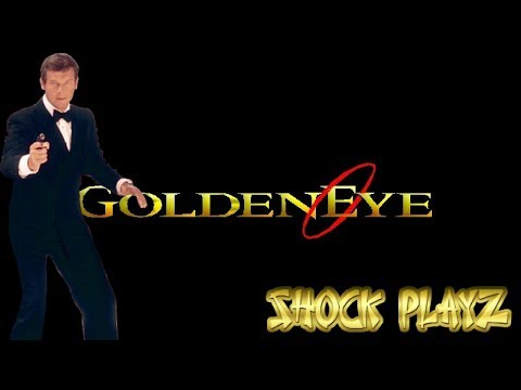 Shock Playz: Golden Eye - [Live] Nintendo 64 Stream | James Bond 007