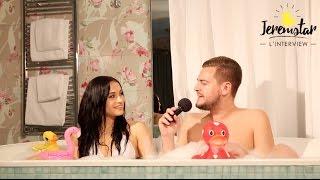 Cécile (La villa des coeurs brisés 2) dans le bain de Jeremstar - INTERVIEW