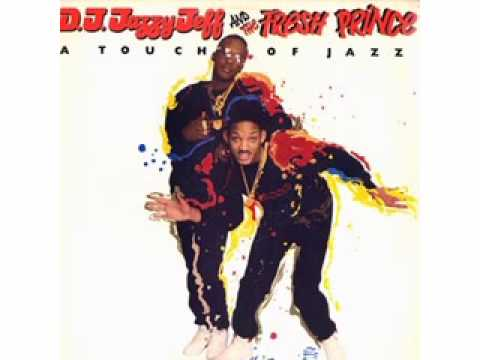 DJ Jazzy Jeff and The Fresh Prince - A Touch of Jazz (Collapsed In The Street Mix)