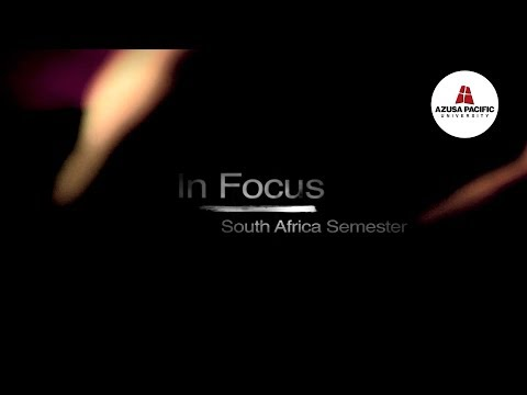 Study Abroad - South Africa Semester Azusa Pacific University Video