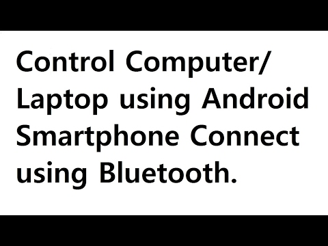 Remote Access Your Computer/Laptop Using your Smartphone Connect Through Bluetooth.