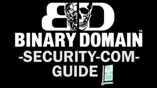 Binary Domain - All SECURITY-COM Locations (Data Retrieval Complete Trophy / Achievement Guide)