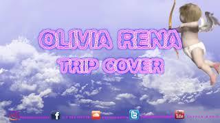 Download Lagu Ella Mai - Trip   Olivia Rena (cover) Gratis STAFABAND