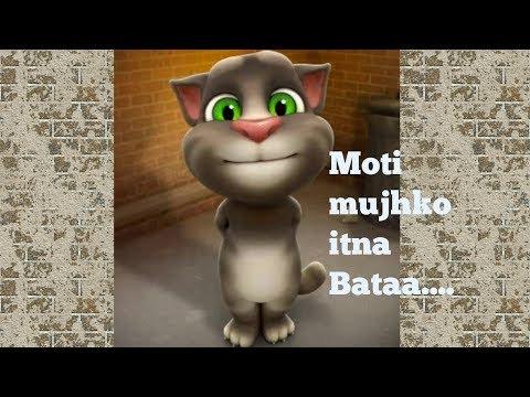 MOTI MUJHKO ITNA BATA..by Talking Tom.ft.Nagar pallika..(ajnabi mujhko itna bata spoof)  JagsVines