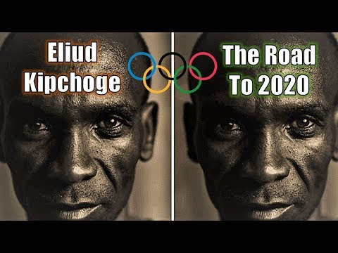 ELIUD KIPCHOGE || THE ROAD TO 2020