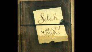 Watch Selah When I Survey The Wondrous Cross video