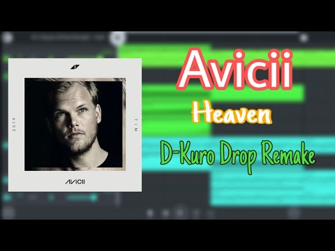 Avicii - Heaven (D-Kuro Remake) | FL Studio Mobile [Free FLM]