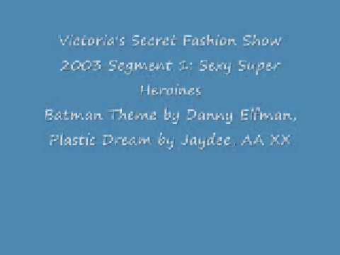 Victoria's Secret Fashion Show 2003:audio (batman plastic Dreams aa Xxx) video