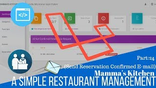 Simple Restaurant Management (Mamma's Kitchen) in Laravel Part:24 Send Reservation Confirmed Email
