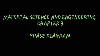 (Material science and engineering) chapter 3  Phase diagrams