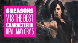6 Reasons V Is Our Favourite Character in Devil May Cry 5 - Devil May Cry 5 V Gameplay