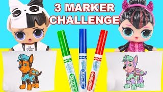 3 Marker Challenge with LOL Surprise Dolls Glam Glitter Spice and Snuggle Babe, Paw Patrol Chase