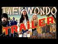 TAEKWONDO - Official Trailer (Walk off the Earth)
