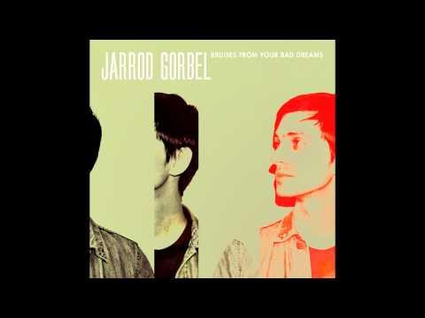 Jarrod Gorbel - Miserable Without You