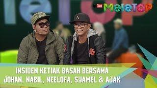 Download Lagu Insiden Ketiak Basah Bersama Johan, Nabil, Neelofa, Syamel & Ajak - MeleTOP Episod 233 [18.4.2017] Gratis STAFABAND