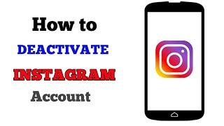 How to Deactivate Instagram Account 2019 || DEACTIVATE INSTAGRAM ACCOUNT ||