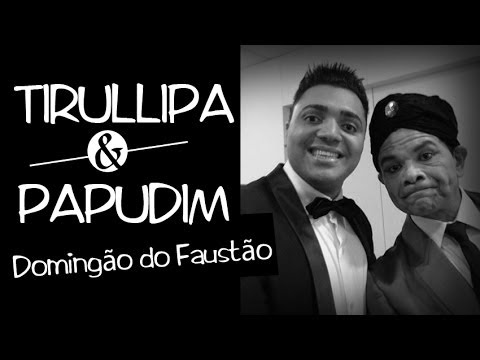 Tirullipa e Papudim no Domingão do Faustão 19/01/14