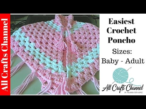 Easiest Crochet Poncho - baby - Adult sizes /  Pancho en crochet