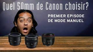 50mm Canon : lequel choisir ? - Mode Manuel - F/1.4