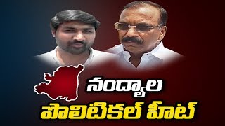 Political Heat in Nandyal By-Poll - Watch Exclusive