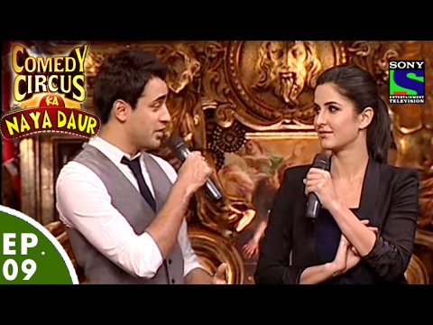 Comedy Circus Ka Naya Daur - Ep 9 - Imran Khan, Katrina Kaif as Special Guests MP3