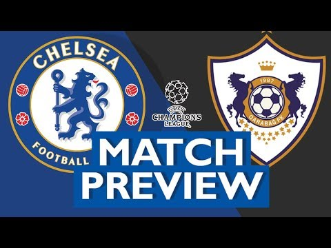 | Chelsea vs Qaraba | • Champions league Match preview