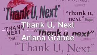 Thank U, Next - Ariana Grande 和訳