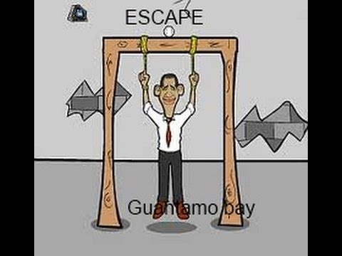 Obama Guantanamo Escape walkthough