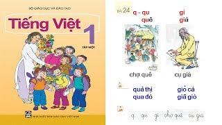 Học tiếng việt lớp 1 Tập 1 Bài 24: dạy bé học chữ cái chu cai tieng viet lop 1 | PA channel
