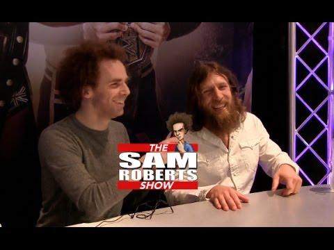 Sam Roberts & Daniel Bryan- Yes Movement, HHH, WWE Championship, etc