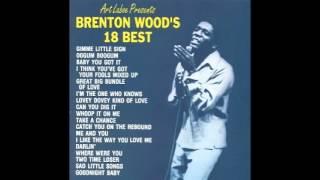 Brenton Wood's 18 Best Full Album