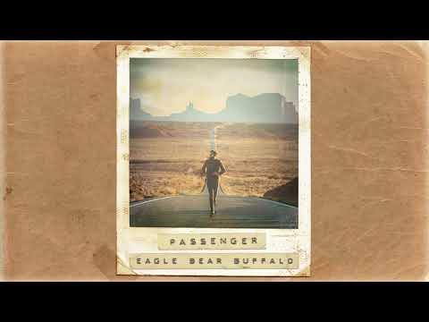 download lagu Passenger | Eagle Bear Buffalo (Official Album Audio) gratis