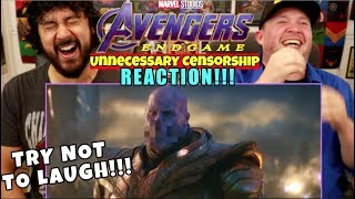 AVENGERS: ENDGAME | Unnecessary Censorship / Try Not To Laugh - REACTION!!!