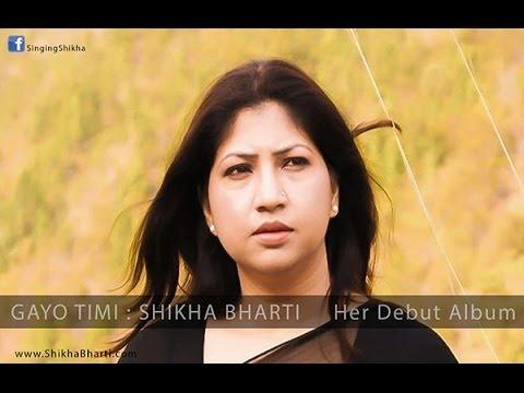gayau timi malai by Shikha Bharati