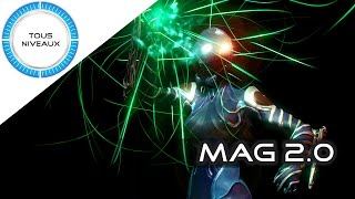 Warframe Review - Mag 2.0 [FR]