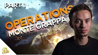 BATTLEFIELD 1 - OPERATIONS Monte Grappa Part 1 - We gaan hard (Dutch)