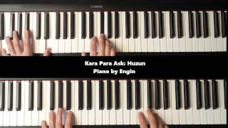 Kara Para Ask: huzun (piano by Engin)