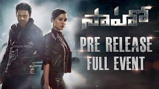 Saaho Pre Release Event Live | Prabhas | Shraddha Kapoor | Shreyas Media |